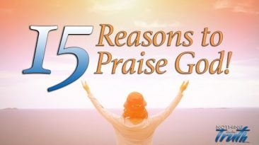15 Great Reasons To praise God
