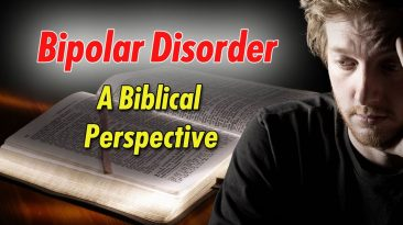 A Look at Bipolar Disorder from a Biblical Perspective