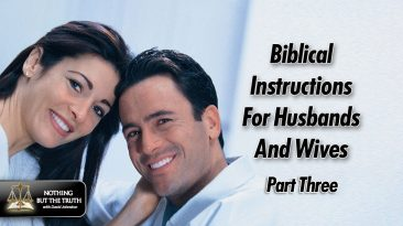 Biblical Instruction For Husbands and Wives Part 3