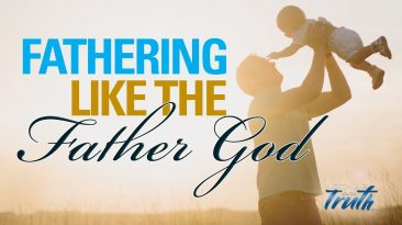 Fathering Like The Father God
