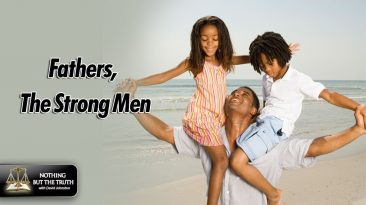 Fathers: The Strong Men