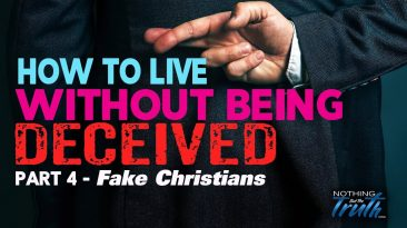 How To Live Without Being Deceived - Fake Christians
