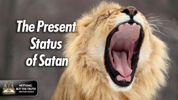 The Present Status of Satan