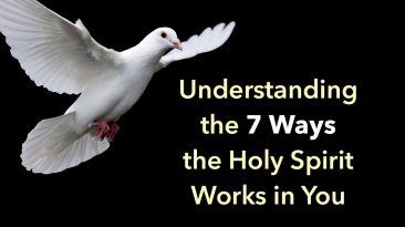 Understanding How and Why the Holy Spirit Works In Christians