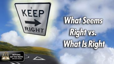 What Seems Right vs. What Is Right