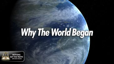 Why The World Began