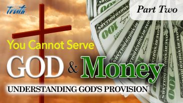 You Cannot Serve God and Money