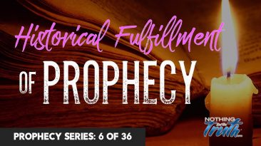 Historical Fulfillment Of Prophecy
