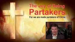 The Joy of Being Partakers – with David L. Johnston