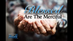 Merciful Part 1 – with David L. Johnston
