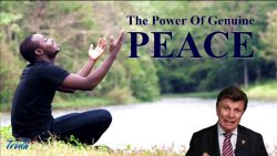 The Power of Genuine Peace – with David L. Johnston